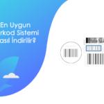 En Uygun Barkod Sistemi Nasıl İndirilir? - en uygun barkod sistemi nasil indirilir.fw min