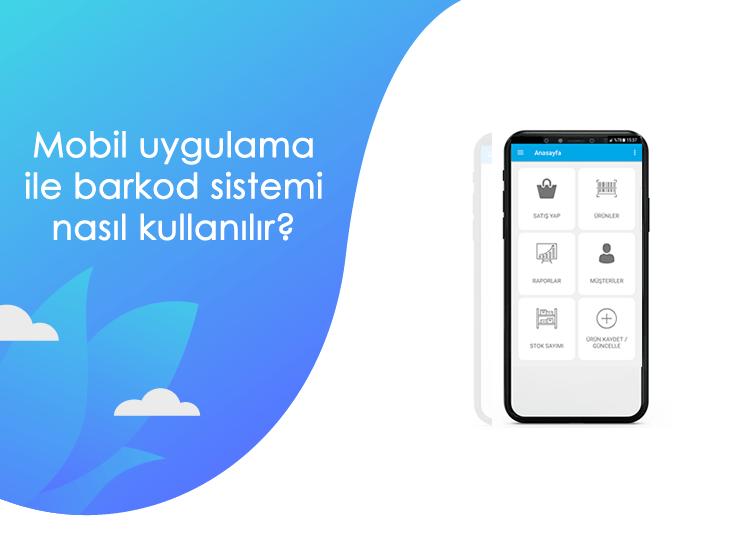 Mobil uygulama ile barkod sistemi nasıl kullanılır? - mobil uygulama ile barkod sistemi nasil kullanilir.fw min